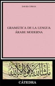 Gramática de la lengua árabe moderna. David Cowan